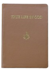 full_True_Life_in_God_Single_Volume__Notebooks_1-109__messages