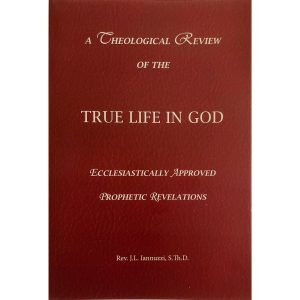 The Theological Review of True Life in God